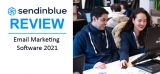 SendinBlue Review 2021: Who's it Good (and Bad) for?